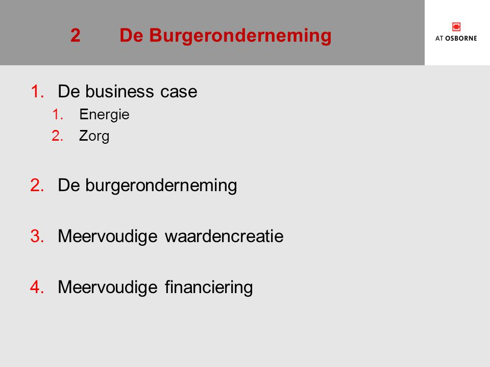 2 De Burgeronderneming De business case De burgeronderneming