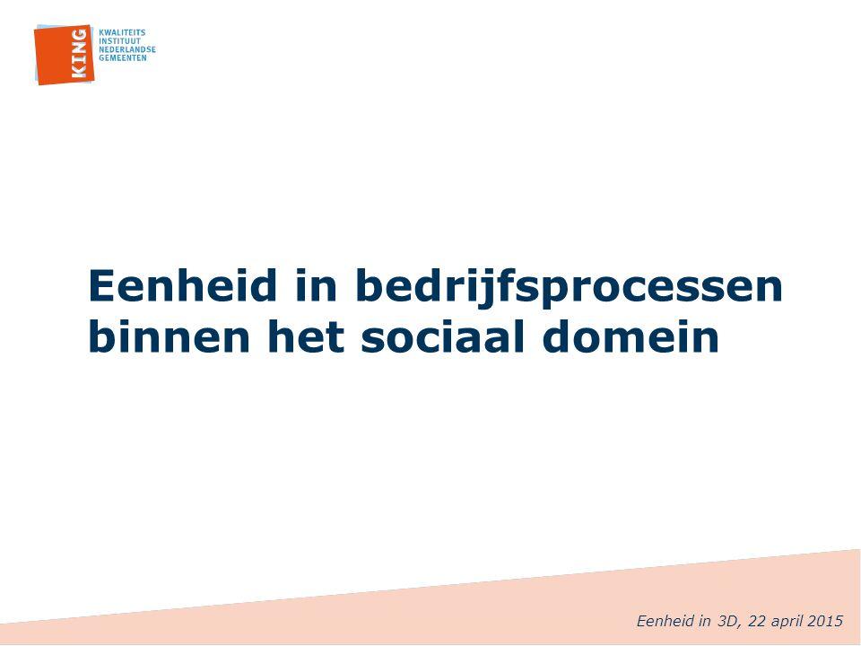 Eenheid in bedrijfsprocessen binnen het sociaal domein