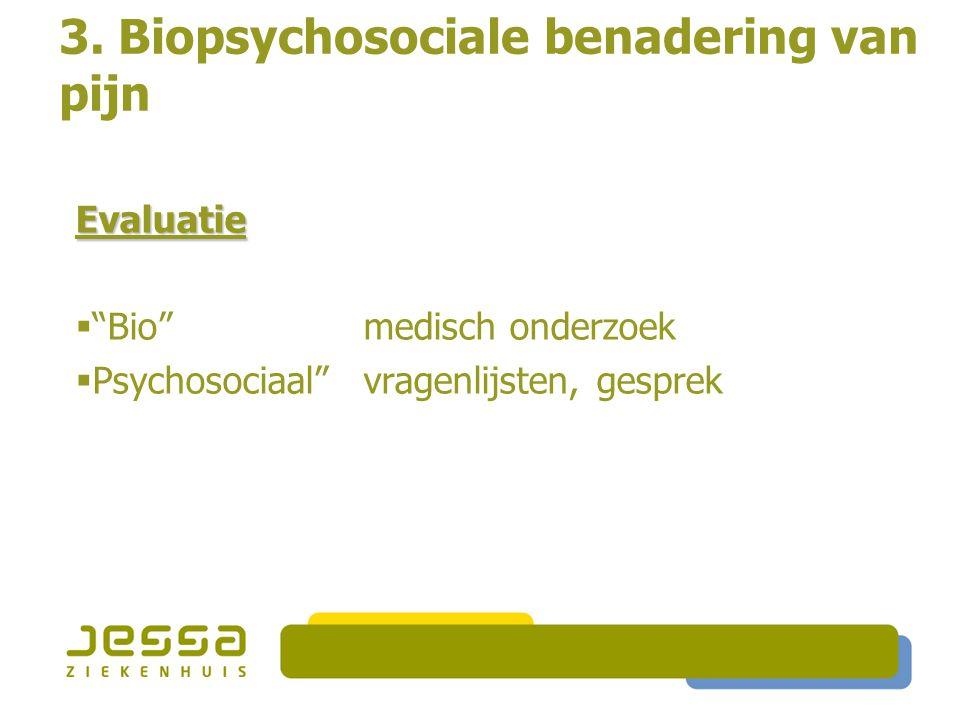 3. Biopsychosociale benadering van pijn