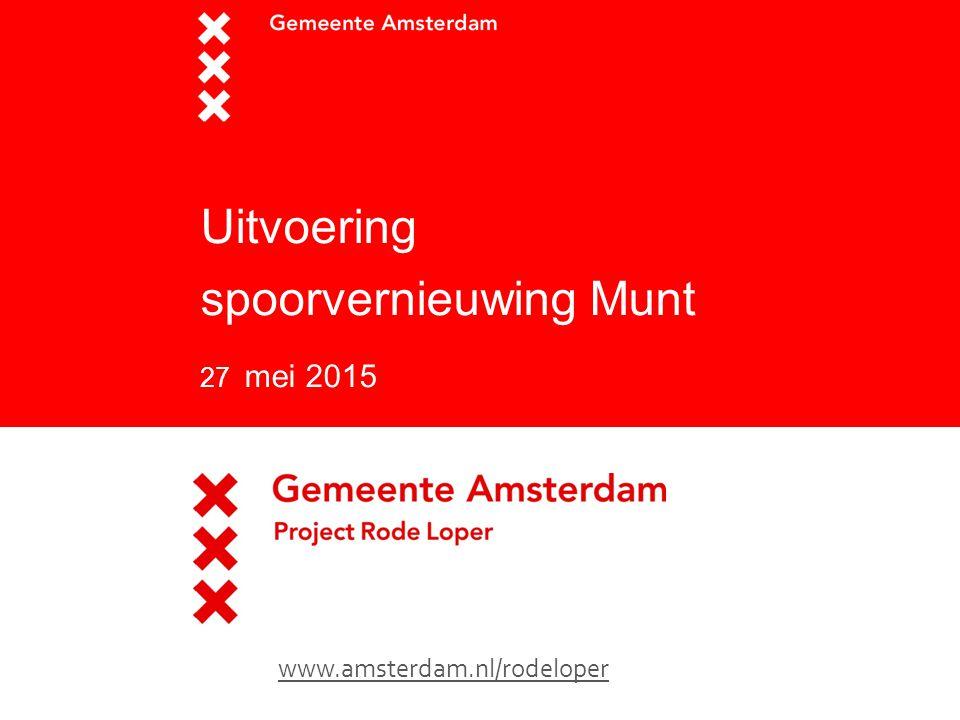 Uitvoering spoorvernieuwing Munt 27 mei 2015