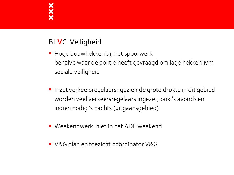 BLVC Veiligheid Hoge bouwhekken bij het spoorwerk