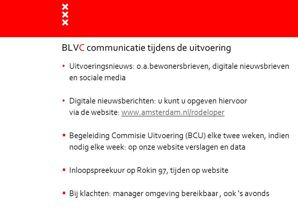 BLVC communicatie tijdens de uitvoering