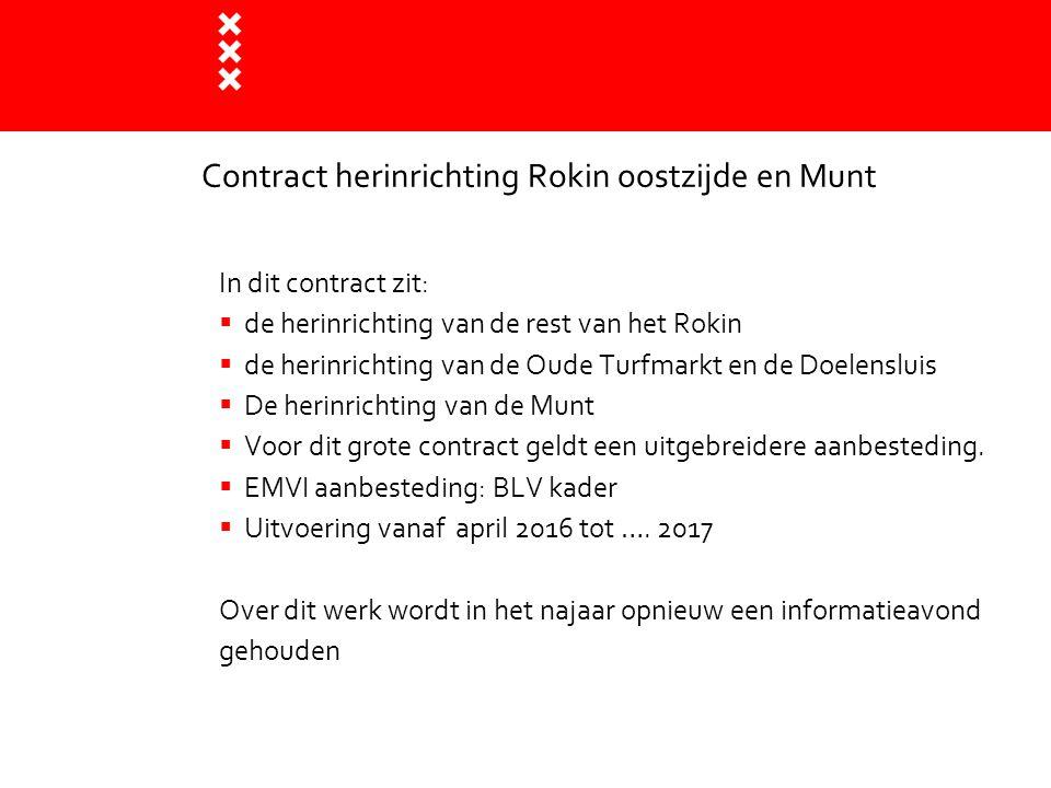 Contract herinrichting Rokin oostzijde en Munt