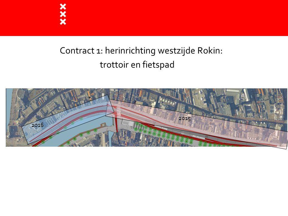Contract 1: herinrichting westzijde Rokin: trottoir en fietspad