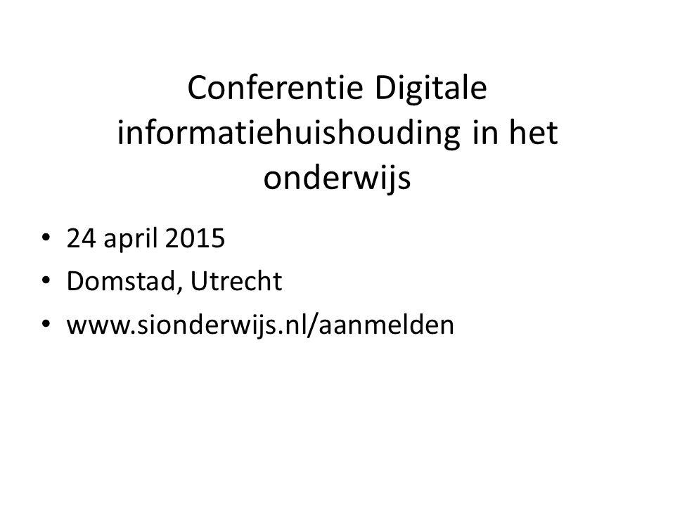 Conferentie Digitale informatiehuishouding in het onderwijs