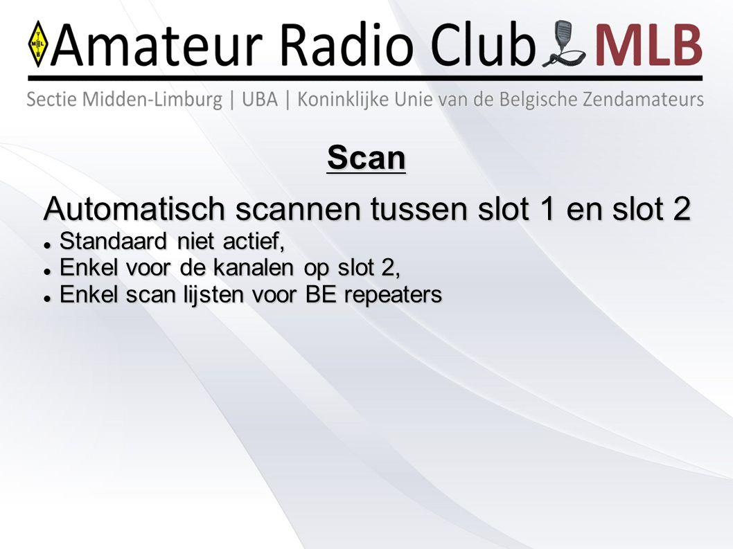 Automatisch scannen tussen slot 1 en slot 2