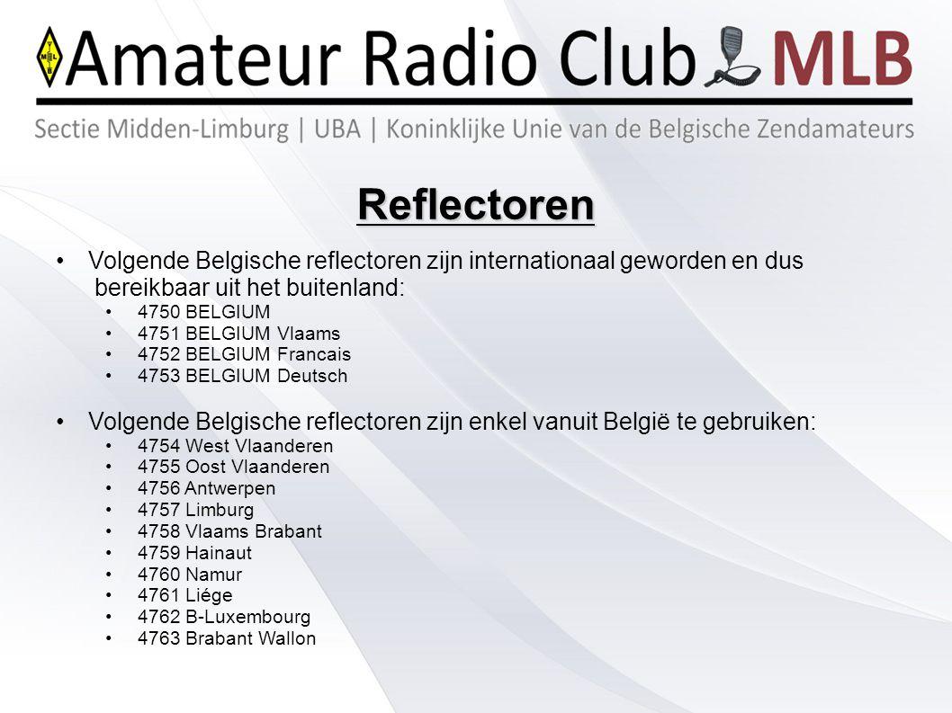 Reflectoren Volgende Belgische reflectoren zijn internationaal geworden en dus bereikbaar uit het buitenland: