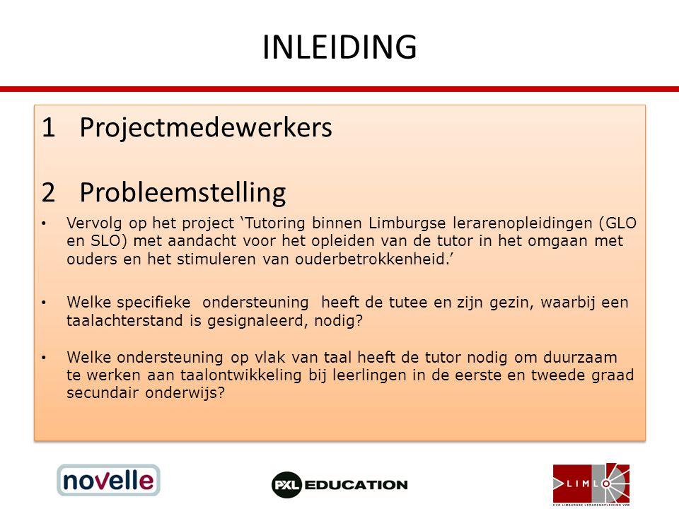 INLEIDING Projectmedewerkers Probleemstelling