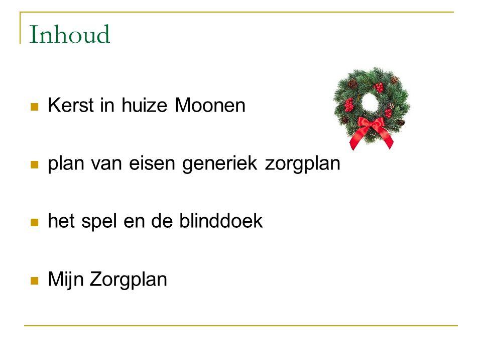 Inhoud Kerst in huize Moonen plan van eisen generiek zorgplan