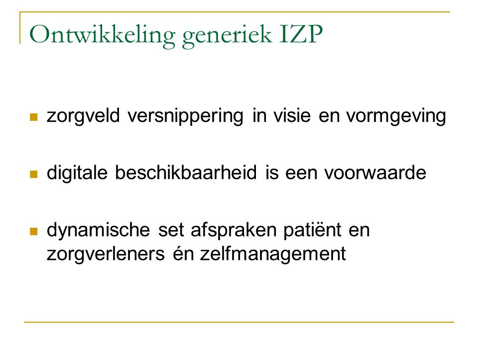 Ontwikkeling generiek IZP