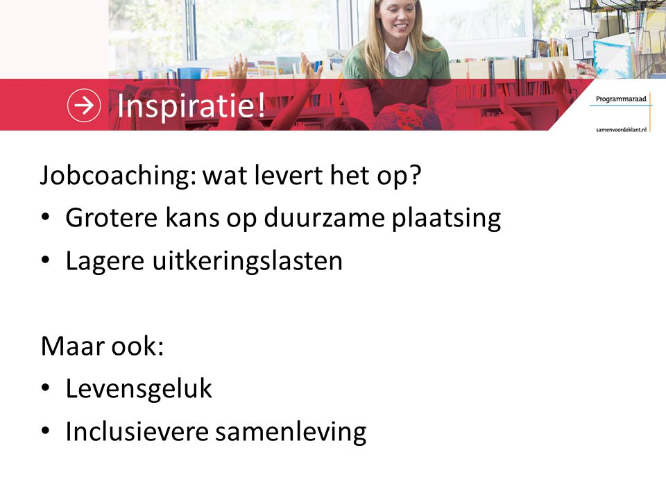 Inspiratie! Jobcoaching: wat levert het op