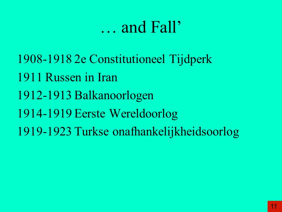 … and Fall' 1908-1918 2e Constitutioneel Tijdperk 1911 Russen in Iran