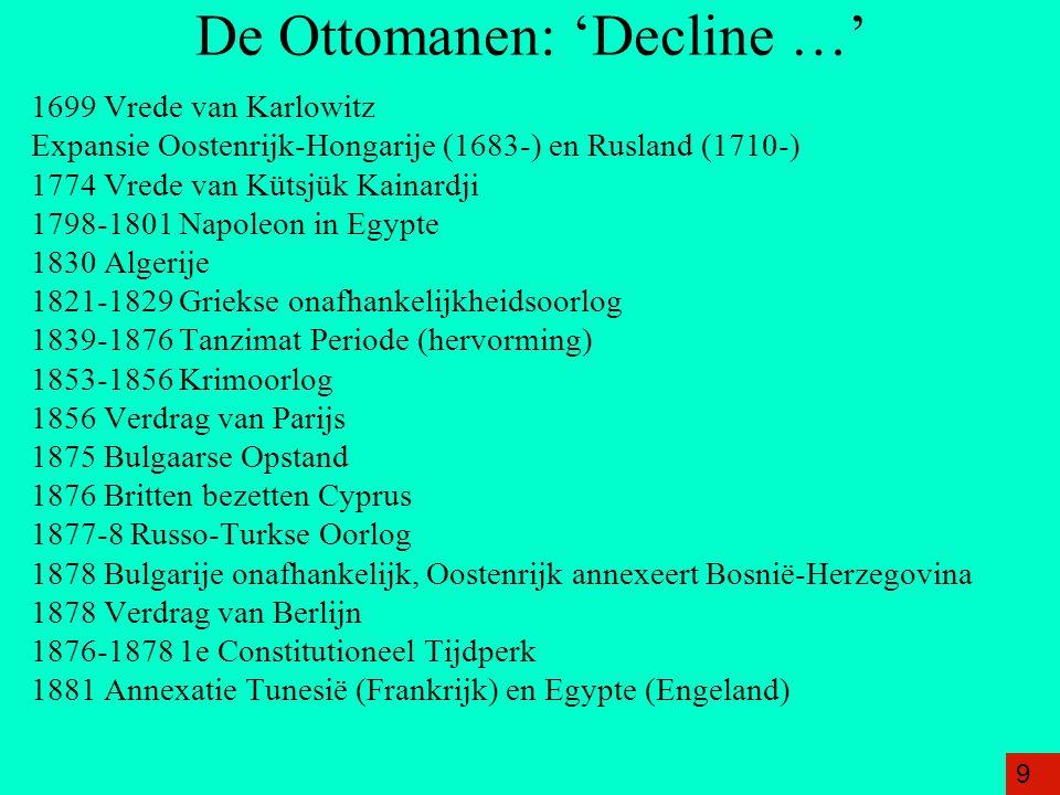 De Ottomanen: 'Decline …'