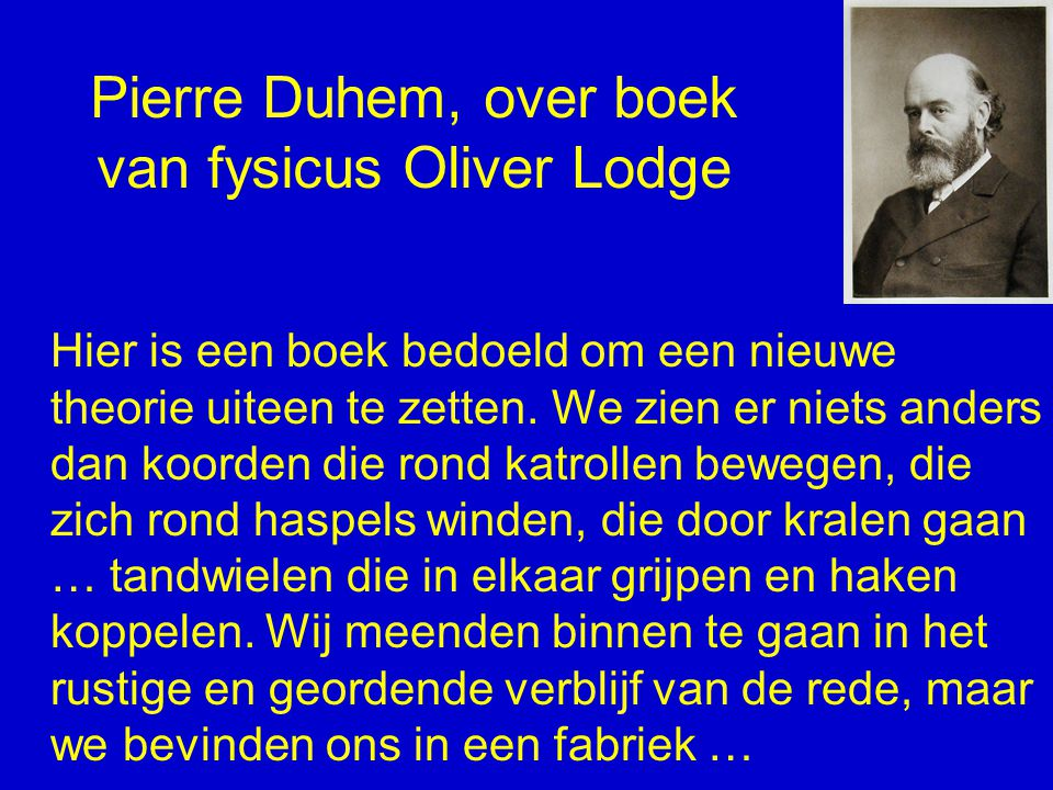 Pierre Duhem, over boek van fysicus Oliver Lodge