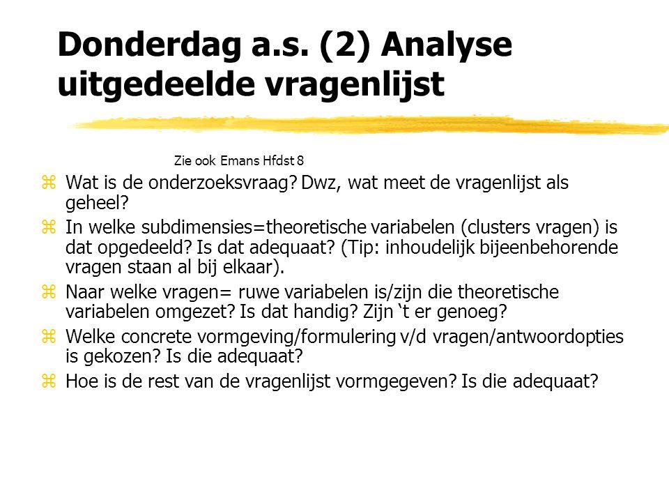 Donderdag a.s. (2) Analyse uitgedeelde vragenlijst