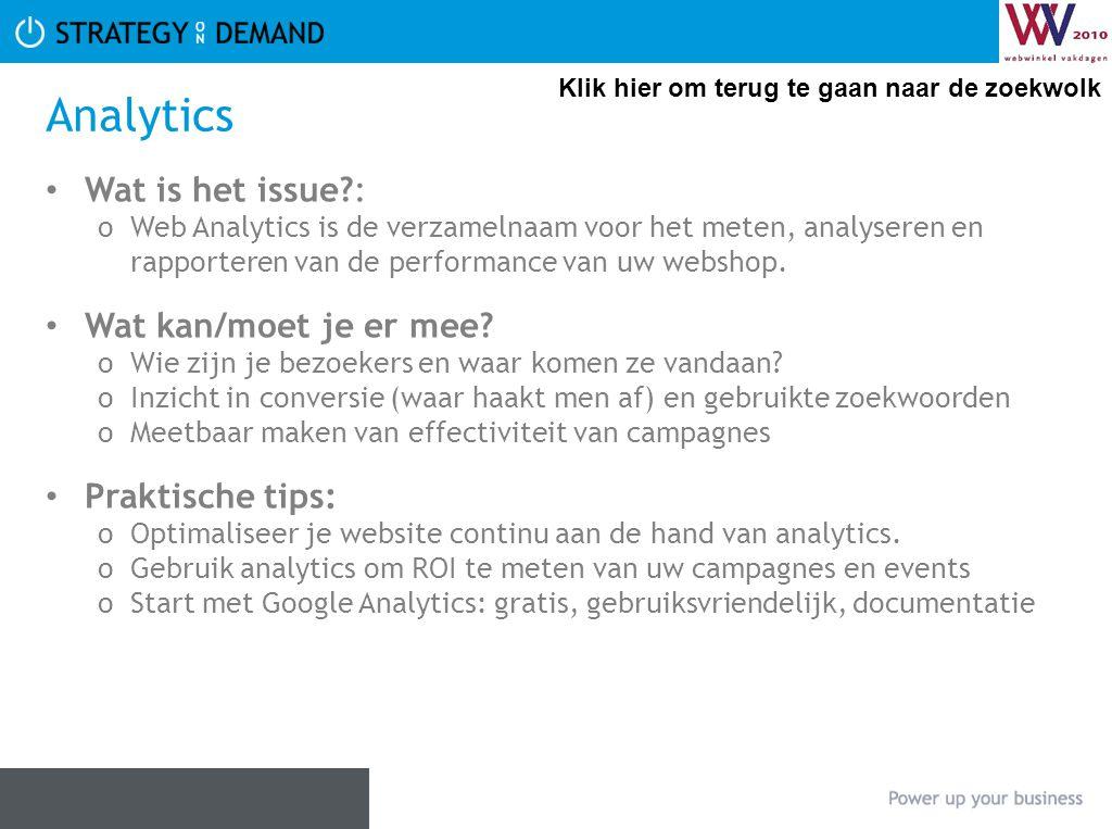 Analytics Wat is het issue : Wat kan/moet je er mee Praktische tips: