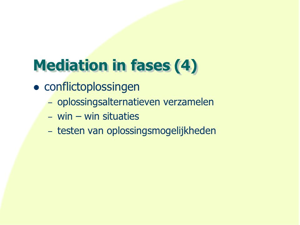 Mediation in fases (4) conflictoplossingen
