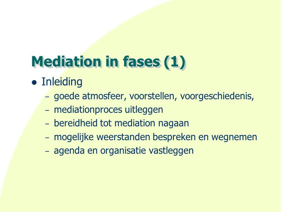 Mediation in fases (1) Inleiding