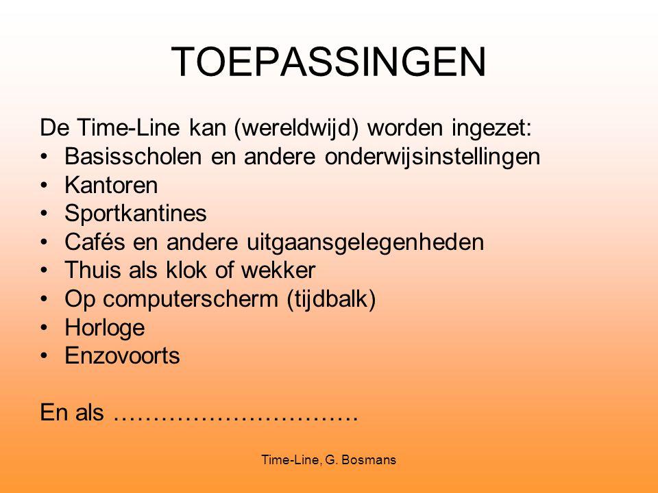 TOEPASSINGEN De Time-Line kan (wereldwijd) worden ingezet: