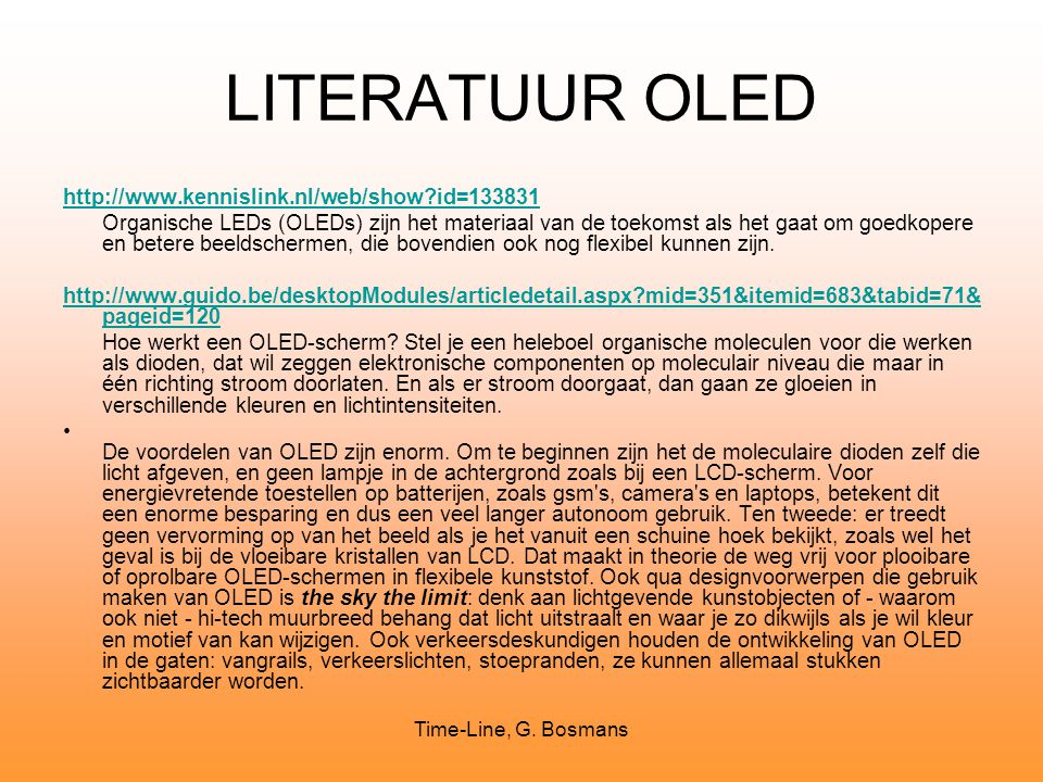 LITERATUUR OLED http://www.kennislink.nl/web/show id=133831