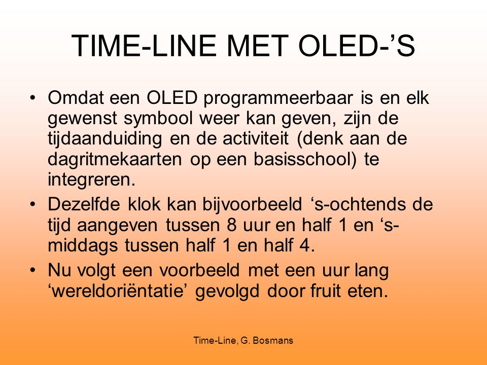 TIME-LINE MET OLED-'S