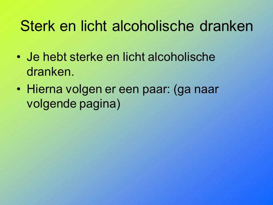 Sterk en licht alcoholische dranken