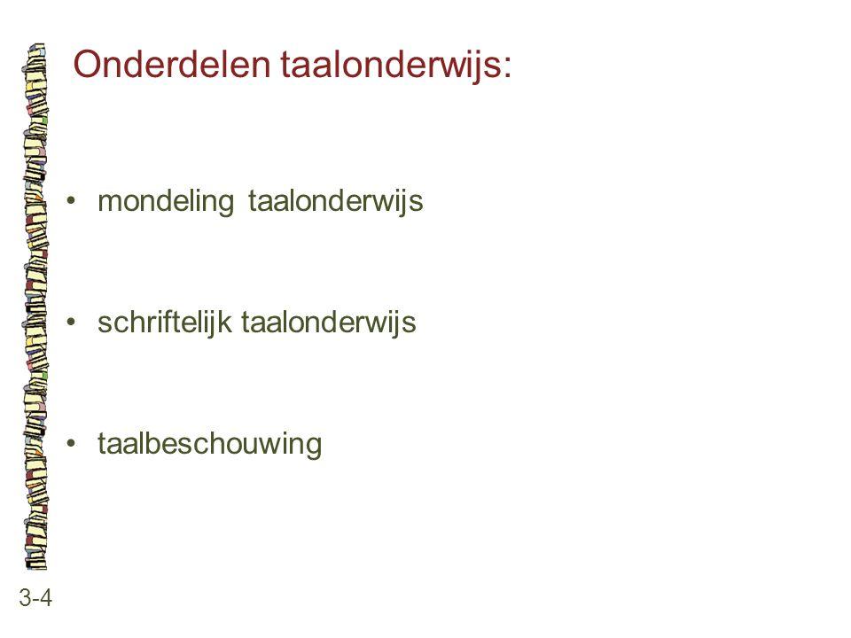 Onderdelen taalonderwijs:
