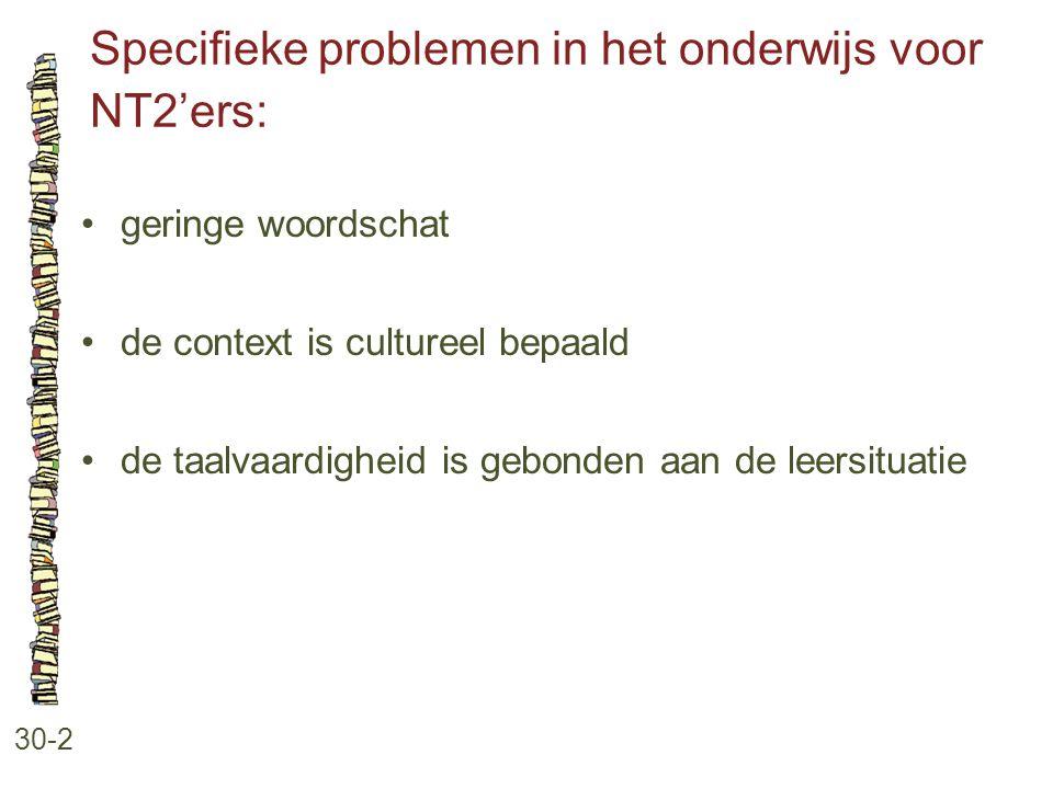 Specifieke problemen in het onderwijs voor NT2'ers: