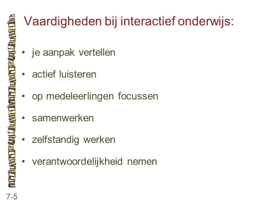 Vaardigheden bij interactief onderwijs: