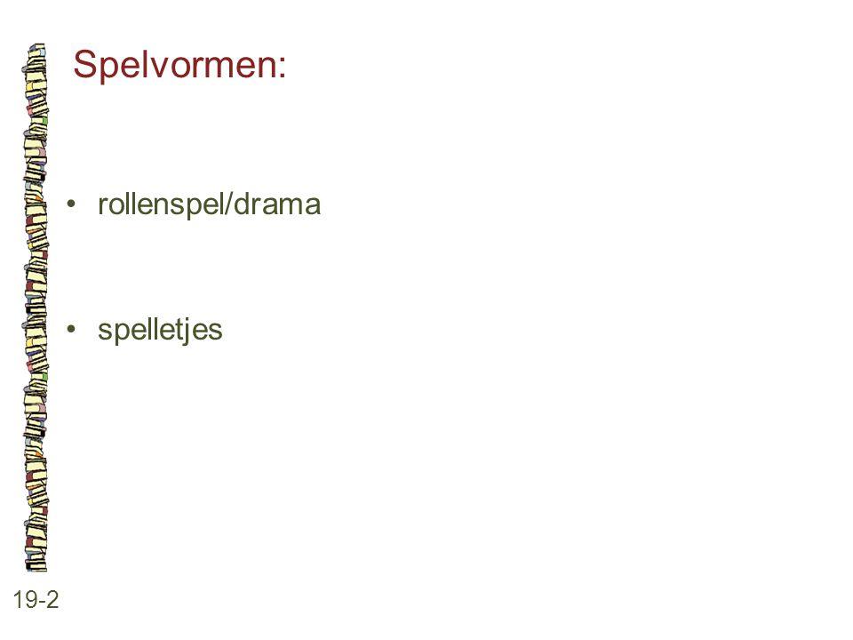 Spelvormen: rollenspel/drama spelletjes 19-2