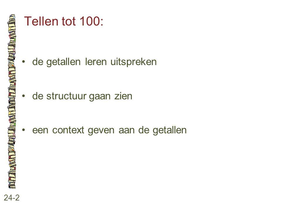 Tellen tot 100: de getallen leren uitspreken de structuur gaan zien
