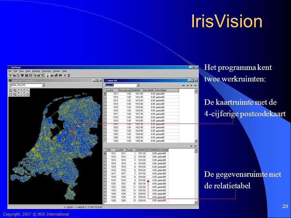 IrisVision Het programma kent twee werkruimten: De kaartruimte met de