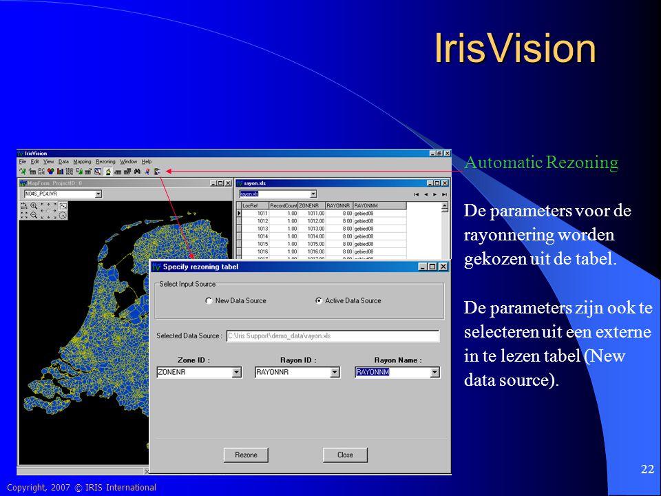 IrisVision Automatic Rezoning De parameters voor de rayonnering worden