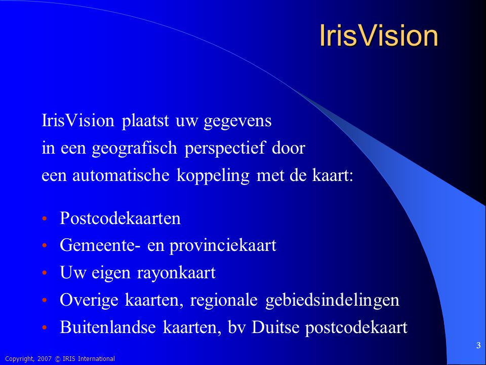 IrisVision IrisVision plaatst uw gegevens
