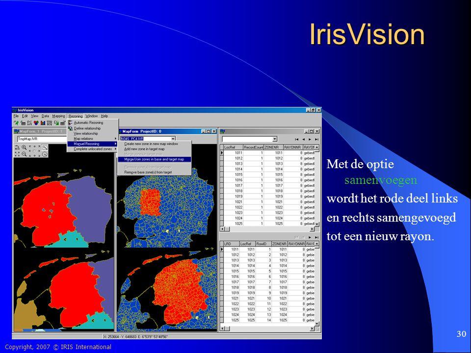IrisVision Met de optie samenvoegen wordt het rode deel links