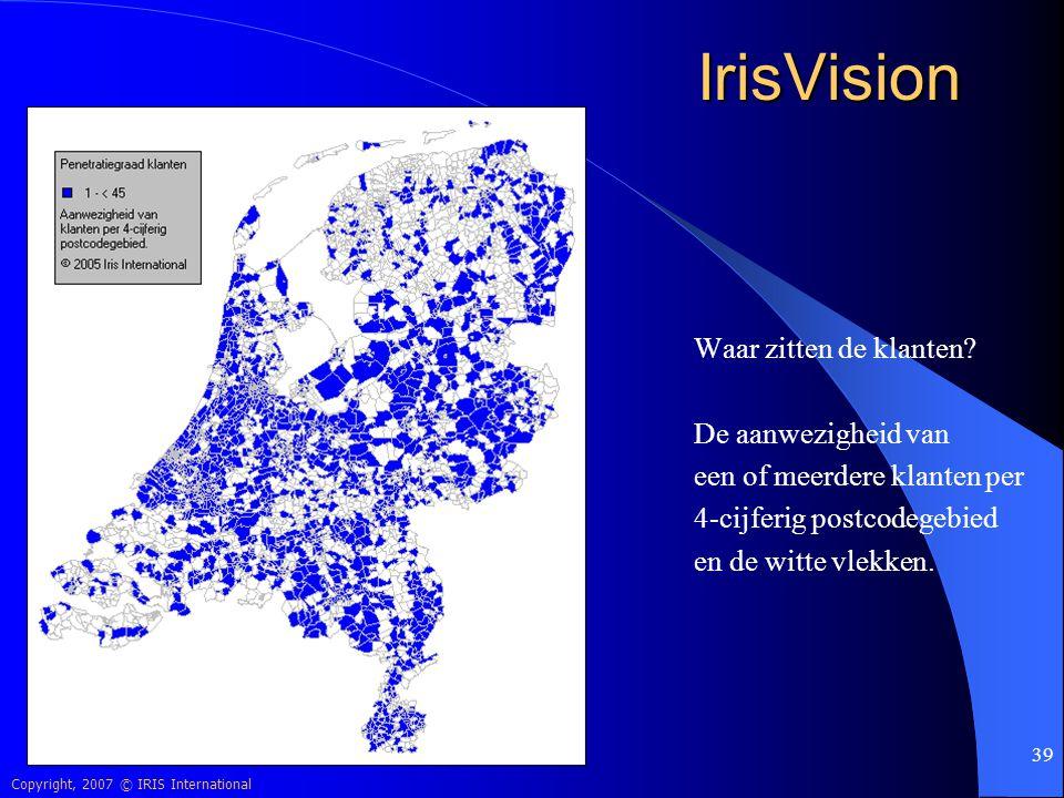 IrisVision Waar zitten de klanten De aanwezigheid van