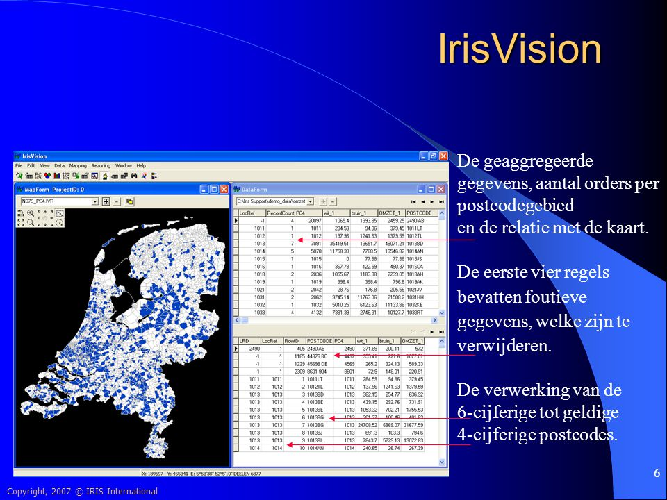 IrisVision De geaggregeerde gegevens, aantal orders per postcodegebied