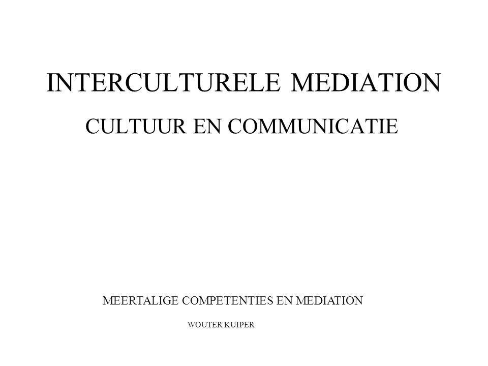 INTERCULTURELE MEDIATION