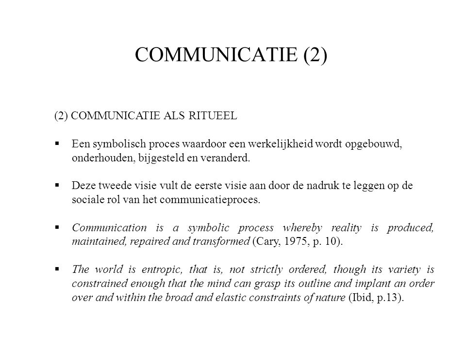 COMMUNICATIE (2) (2) COMMUNICATIE ALS RITUEEL