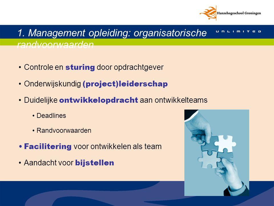 1. Management opleiding: organisatorische randvoorwaarden