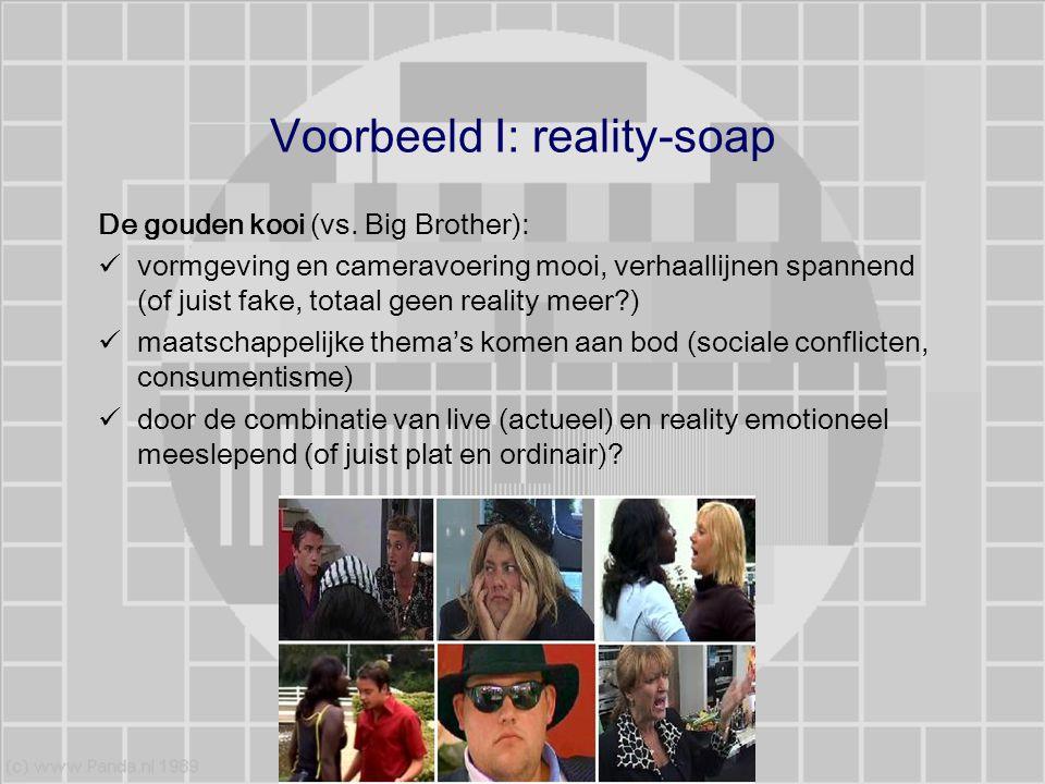 Voorbeeld I: reality-soap