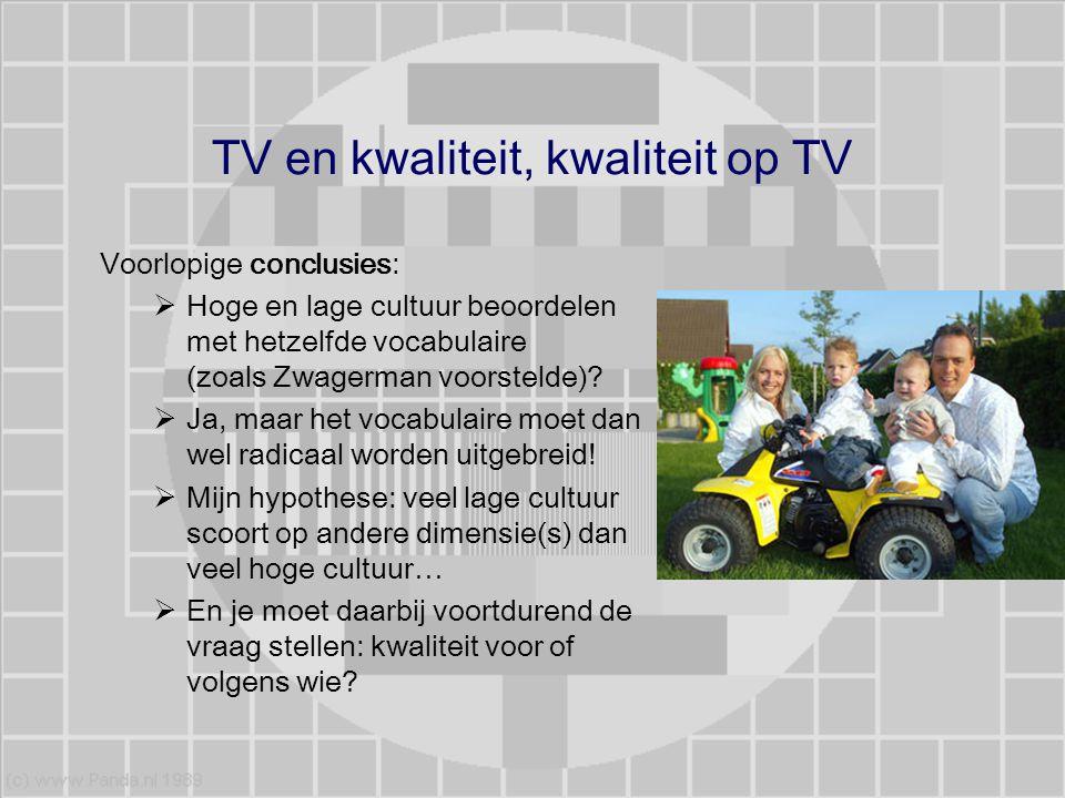 TV en kwaliteit, kwaliteit op TV