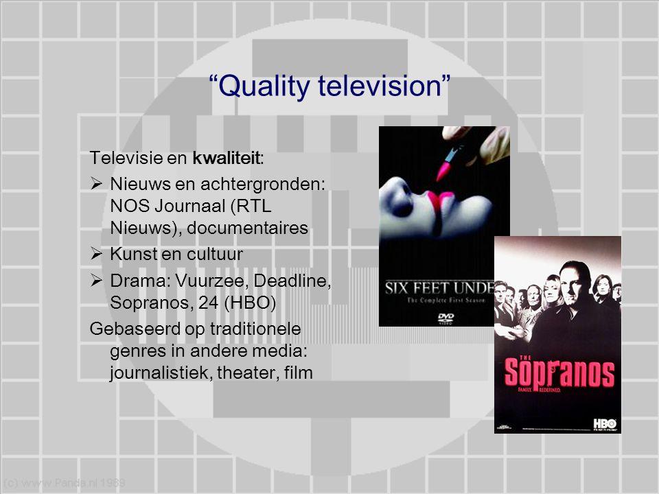 Quality television Televisie en kwaliteit: