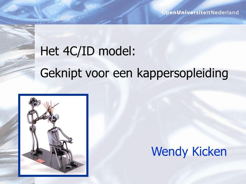 Het 4C/ID model: Geknipt voor een kappersopleiding Wendy Kicken