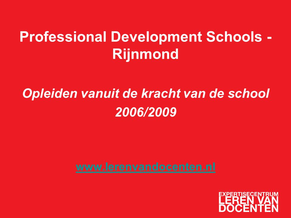Professional Development Schools - Rijnmond