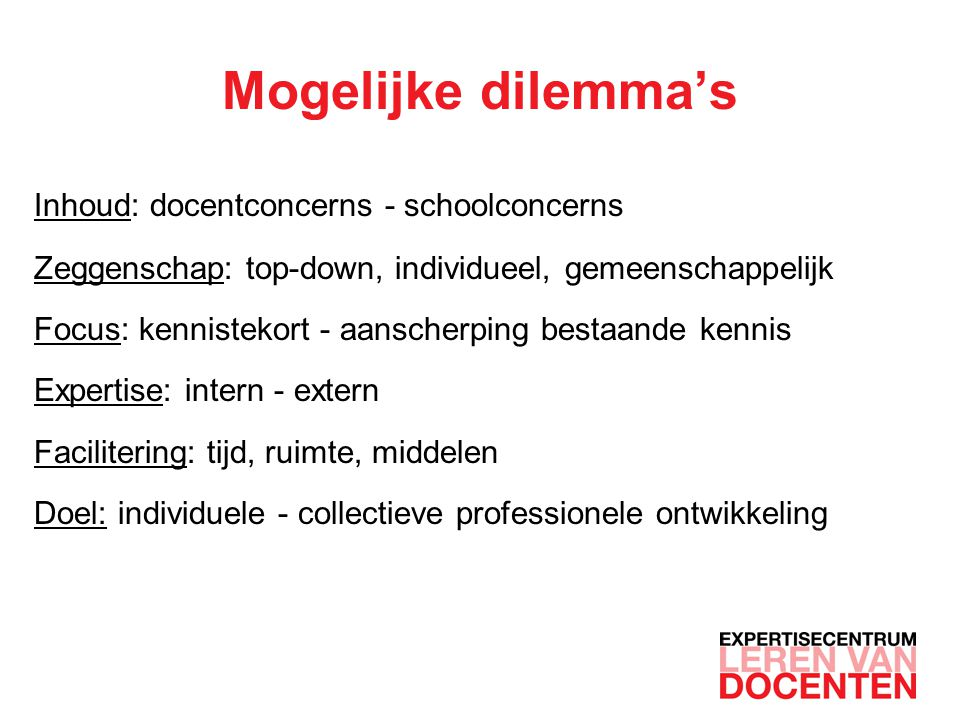 Mogelijke dilemma's Inhoud: docentconcerns - schoolconcerns