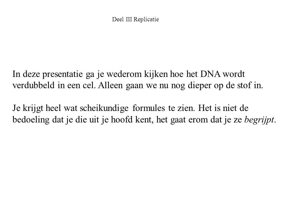 In deze presentatie ga je wederom kijken hoe het DNA wordt
