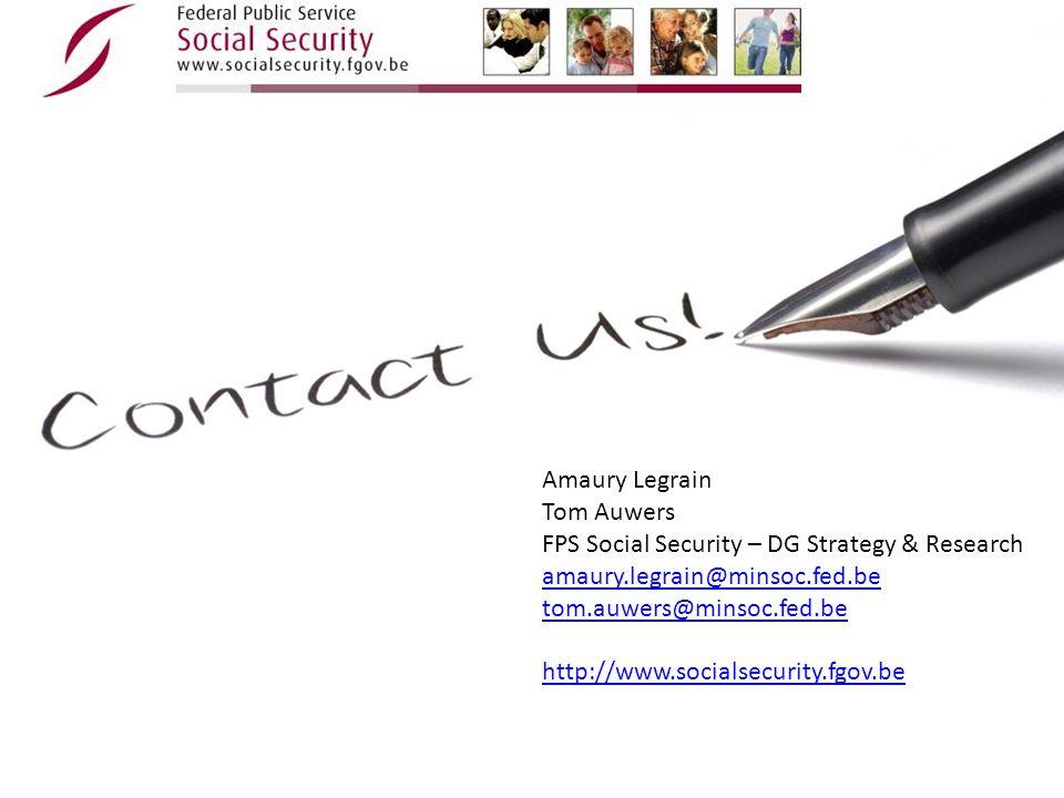 Amaury Legrain Tom Auwers. FPS Social Security – DG Strategy & Research. amaury.legrain@minsoc.fed.be.