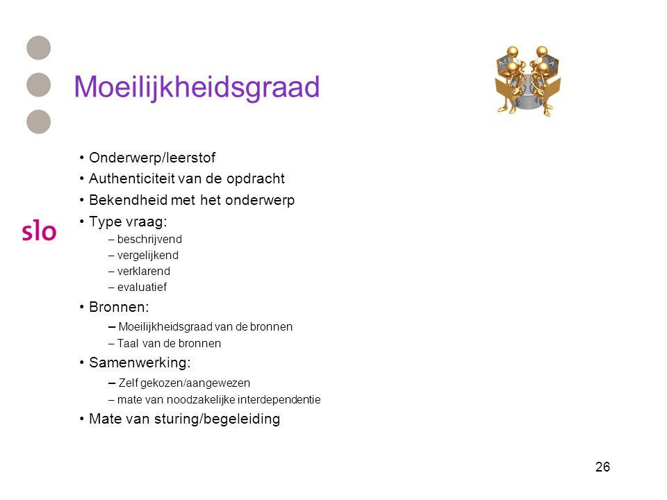 Moeilijkheidsgraad Onderwerp/leerstof Authenticiteit van de opdracht