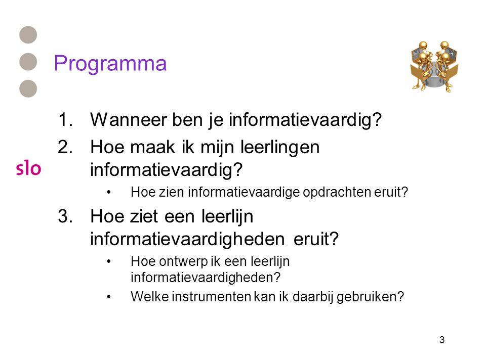 Programma Wanneer ben je informatievaardig